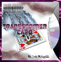 TRANSFORMER CARD BY DAN BURGESS