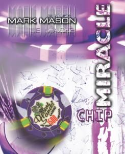 MIRACLE CHIP BY MARK MASON J B ELITE LINE