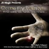 COME FLY WITH ME BY MARK MASON