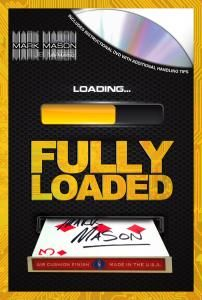 FULLY LOADED BY MARK MASON